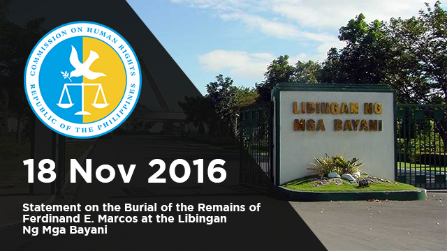 CHR Statement on the Burial of the Remains of Ferdinand E. Marcos at the Libingan Ng Mga Bayani